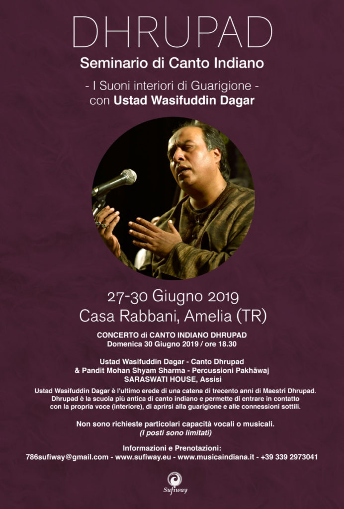 DHRUPAD Singing Seminar with Ustad Wasifuddin Dagar: Amelia (ITALY) and Concert in Assisi